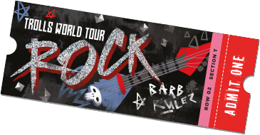 Trolls World Tour Ticket